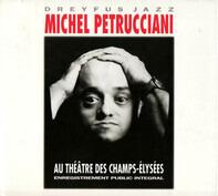 Michel Petrucciani - Au Theatre des Champs-Elysees