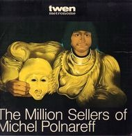 Michel Polnareff - The Million Sellers Of Michel Polnareff