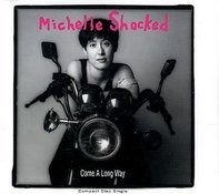 Michelle Shocked - Come a long way