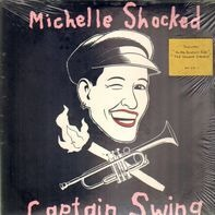 Michelle Shocked - Captain Swing