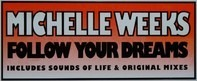 Michelle Weeks - Follow Your Dreams