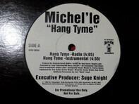 Michel'Le - Hang Tyme