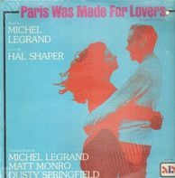 Michel Legrand - Paris Was Made for Lovers