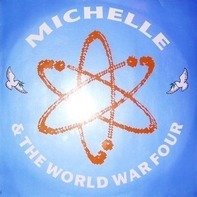 Michelle & The World War Four - Leave It All Behind