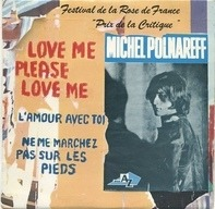 Michel Polnareff - Love Me Please Love Me