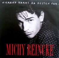 Michy Reincke - Niemand Kommt So Selten Vor