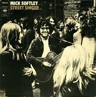 Mick Softley - Street Singer