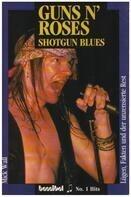 Mick Wall - Guns N'Roses: Shotgun Blues. Lügen, Fakten und der unzensierte Rest