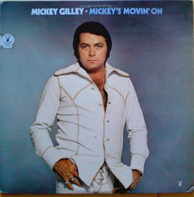 Mickey Gilley - Mickey's Movin' On