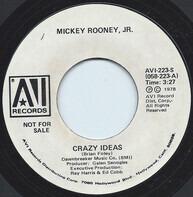 Mickey Rooney Jr. - Crazy Ideas