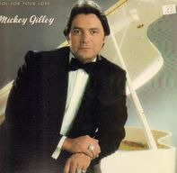 Mickey Gilley - Fool for Your Love