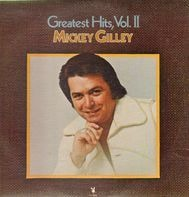 Mickey Gilley - Greatest Hits, Vol. II