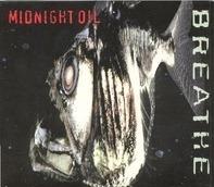 Midnight Oil - Breathe