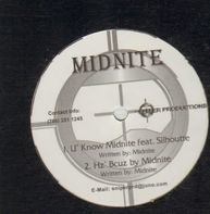 Midnite - U' Know Midnite / Hz' Bcuz by Midnite