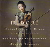 Mendelssohn / Bruch (Midori) - Violin Concertos