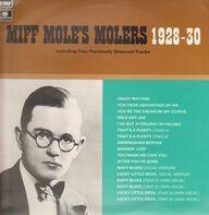 Miff Mole's Molers - Miff Mole's Molers 1928-30