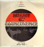 Might Of Coincidence - The Birth Of Might Of Coincidence