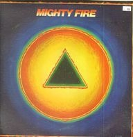 Mighty Fire - Mighty Fire