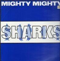 Mighty Mighty - Sharks