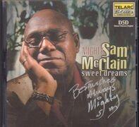 Mighty Sam Mcclain - Sweet Dreams