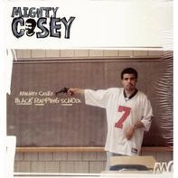 Mighty Casey - Black Rapping School