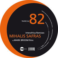 Mihalis Safras - Interafrica Remixes
