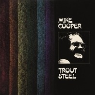 Mike Cooper - Trout Steel