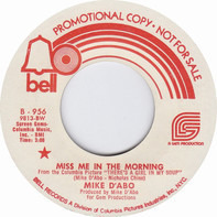 Mike D'Abo - Miss Me In The Morning / Arabella Cinderella