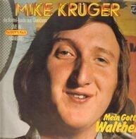 Mike Krüger - Mein Gott, Walther