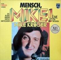 Mike Krüger - Mensch, Mike!