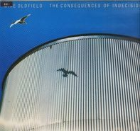 Mike Oldfield - The Consequences Of Indecisions