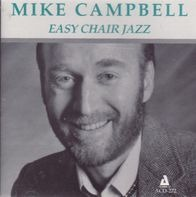 Mike Campbell - Easy Chair Jazz