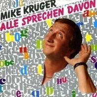 Mike Krüger - Alle Sprechen Davon