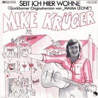 Mike Krüger - Seit Ich Hier Wohne