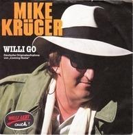 Mike Krüger - Willi Go