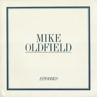 Mike Oldfield - Episodes