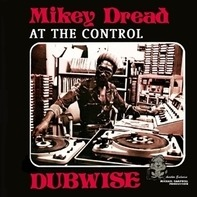 Mikey Dread - At The Control..