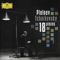 Tchaikovsky - 18 Pieces