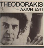 Mikis Theodorakis - Axion Esti - Volksoratorium