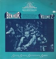 Miklos Rozsa - Ben Hur Vol. 2