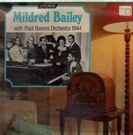 Mildred Bailey - With Paul Barons Orchestra 1944