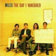 Miles - The Day I Vanished