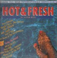 Milli Vanilli, Roy Orbison, Boney M., a.o - Hot & Fresh - Das Neue Internationale Doppelalbum (30 Super-Hits)