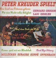 Millöcker / Strauss / Suppé / Offenbach / a.o. - Peter Kreuder spielt