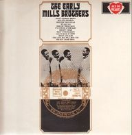 Mills Brothers - The Early Mills Brothers