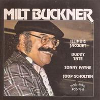 Milt Buckner - Milt Buckner - Illinois Jacquet - Buddy Tate