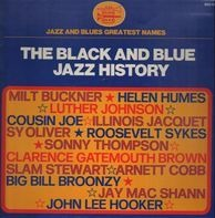 Milt Buckner, Helen Humes, Luther Johnson - The Black and Blue Jazz History