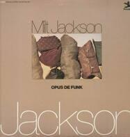 Milt Jackson - Opus de Funk
