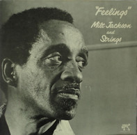 Milt Jackson & Strings - Feelings