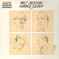 Milt Jackson, Horace Silver - Jazz Magazine: Milt Jackson